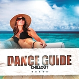 Dance Guide Chillout by Various Artists mp3 download
