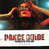 Dance Guide Hands in the Air by Various Artists mp3 download