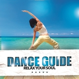Dance Guide Relax Your Soul by Various Artists mp3 download