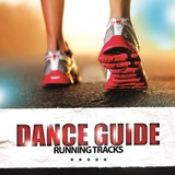 Dance Guide Running Tracks by Various Artists mp3 download