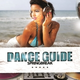 Dance Guide Springbreak by Various Artists mp3 download