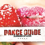 Dance Guide Summer of Love by Various Artists mp3 download
