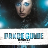 Dance Guide Trance 2.0 by Various Artists mp3 download