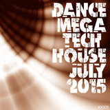 Dance Mega Tech House July 2015 by Various Artists mp3 download