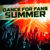 Dance for Fans Summer by Various Artists mp3 download