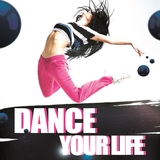 Dance your life by Various Artists mp3 download
