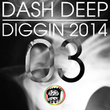 Dash Deep Diggin 2014 03 by Various Artists mp3 download
