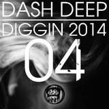 Dash Deep Diggin 2014 04 by Various Artists mp3 download