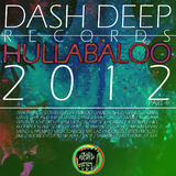 Dash Deep Records 2012 Hullabaloo, Pt. 4 by Various Artists mp3 download