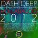 Various Artists Dash Deep Records 2012 Hullabaloo Part 1