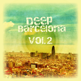 Deep Barcelona, Vol. 2 by Various Artists mp3 download