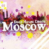 Deep House Dance Moscow, Vol. 1 by Various Artists mp3 download