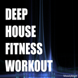Deep House Fitness Workout by Various Artists mp3 download