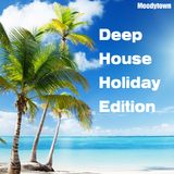 Deep House Holiday Edition by Various Artists mp3 download