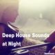 Various Artists Deep House Sounds at Night