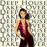 Deep House Takes Over by Various Artists mp3 download