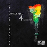 Delude Records Berlin Unreleased 4 by Various Artists mp3 download