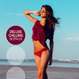 Deluxe Chilling Songs by Various Artists mp3 download