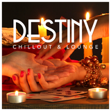 Destiny Chillout & Lounge by Various Artists mp3 download