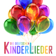 Various Artists Die Deutschen Kinderlieder, 1. Teil