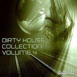 Dirty House Collection, Vol. 4 by Various Artists mp3 download