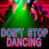 Don't Stop Dancing by Various Artists mp3 download