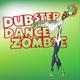 Various Artists Dubstep Dance Zombie