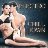 Electro Chill Down by Various Artists mp3 download
