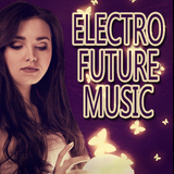 Electro Future Music by Various Artists mp3 download