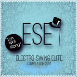 Electro Swing Elite Compilation 2014 by Various Artists mp3 download