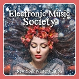 Electronic Music Society New York Winter Edition by Various Artists mp3 download