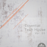 Essential Tech House, Vol. 03 by Various Artists mp3 download