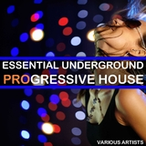 Essential Underground Progressive House by Various Artists mp3 download