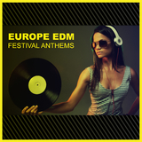Europe Edm Festival Anthems by Various Artists mp3 download