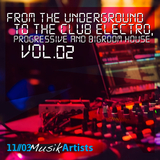 From the Underground to the Club Electro, Progressive and Bigroom House, Vol. 02 by Various Artists mp3 download