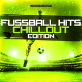 Fussball Hits - Chillout Edition by Various Artists mp3 download