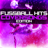 Fussball Hits - Coversongs Edition by Various Artists mp3 download
