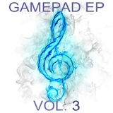 Gamepad, Vol. 3 - EP by Various Artists mp3 download