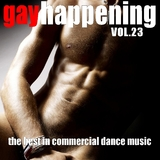 Gay Happening, Vol. 23 (The Best in Commercial Dance Music) by Various Artists mp3 download