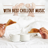 Get up with Best Chillout Music by Various Artists mp3 download