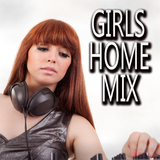 Girls Home Mix by Various Artists mp3 download