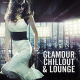 Glamour Chillout & Lounge by Various Artists mp3 download