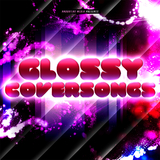 Glossy Coversongs by Various Artists mp3 download
