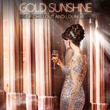 Gold Sunshine of Chillout and Lounge by Various Artists mp3 download