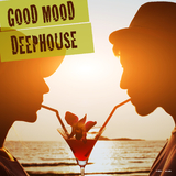 Good Mood Deep House by Various Artists mp3 download