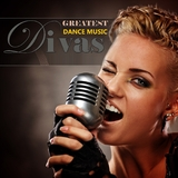 Greatest Dance Music Divas  by Various Artists mp3 download