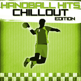 Handball Hits - Chillout Edition by Various Artists mp3 download