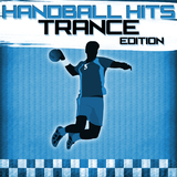 Handball Hits - Trance Edition by Various Artists mp3 download