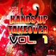 Various Artists Hands Up Takeover, Vol.1