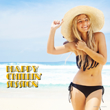 Happy Chillin' Session by Various Artists mp3 download